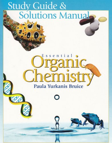 9780131498600: Essential Organic Chemistry: Study Guide & Solutions Manual