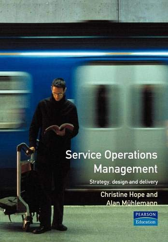 9780131499157: Service Operations Management: Strategy, Design and Delivery