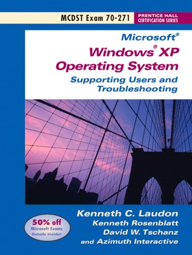 9780131499898: MCDST 70-271: Supporting Users Running the Microsoft windows Operating System