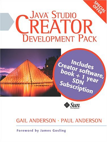 Java Studio Creator Development Pack: Field Guide and Creator Software Package (0131499947) by Anderson, Gail; Anderson, Paul; Sun Microsystems