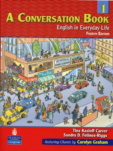 9780131500457: A Conversation, Book 1: English in Everyday Life, 4th Edition