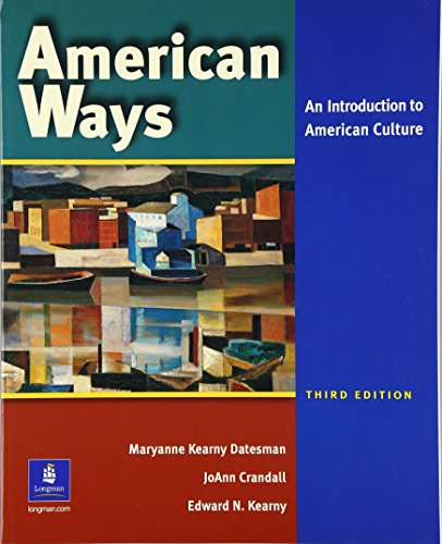 9780131500860: American Ways: An Introduction to American Culture (3rd Edition)
