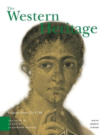 9780131501027: The Western Heritage Volume 1: Teaching and Learning Classroom Edition (4th Edition)