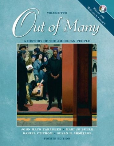 Out of Many: A History of the: John Mack Faragher,