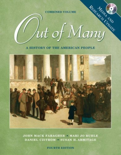 9780131502598: Out of Many: A History of the American People, Combined Volume, Media and Research Update (4th Edition)