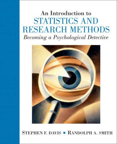 9780131505117: Introduction to Statistics and Research Methods: Becoming a Psychological Detective, An