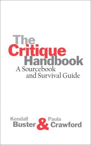 The Critique Handbook: Kendall Buster, Paula