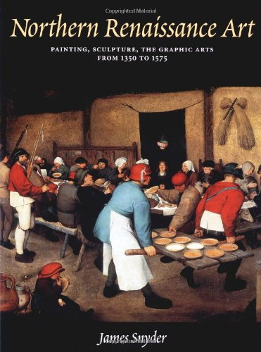 9780131505476: Northern Renaissance Art: Painting, Sculpture, the Graphic Arts, from 1350 to 1575