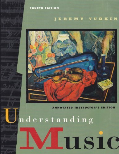 9780131505520: Understanding Music: Annotated Instructor's Edition
