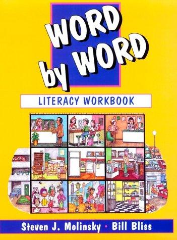 Word by Word: Literacy Workbook: Molinsky, Steven J.;