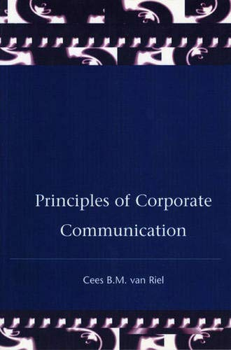 9780131509962: Principles of Corporate Communication