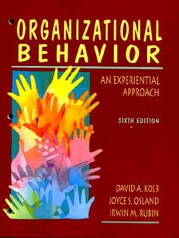 9780131510104: Organizational Behavior: An Experiential Approach (6th Edition)