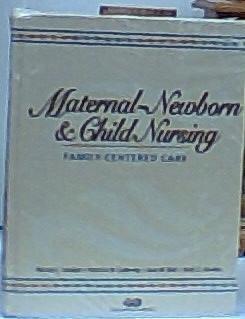 Maternal-Newborn & Child Nursing: Family-Centered Care +: Marcia L. London;