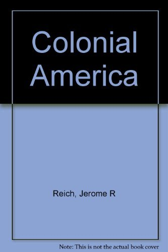 9780131511675: Colonial America