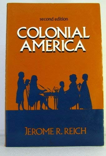 9780131511767: Colonial America