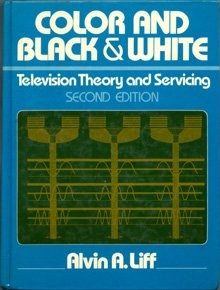 9780131511927: Color and black & white television theory and servicing