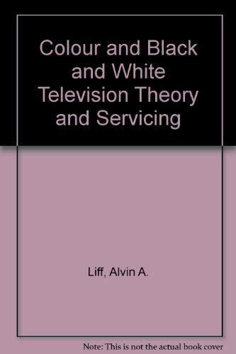 9780131512092: Colour and Black and White Television Theory and Servicing