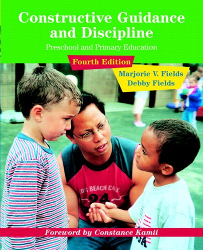 9780131512566: Constructive Guidance and Discipline: Preschool and Primary Education (4th Edition)