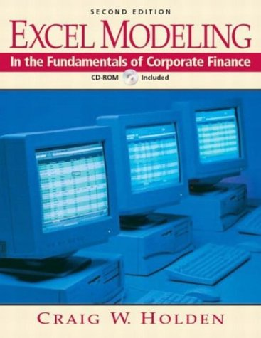 9780131513433: Excel Modeling in the Fundamentals of Corporate Finance Book and CD-ROM (2nd Edition)