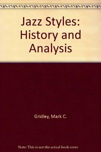 9780131514584: Jazz Styles: History and Analysis