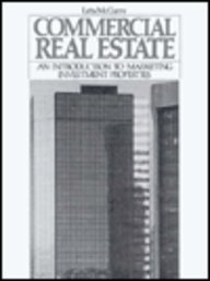 9780131514652: Commercial Real Estate: An Introduction to Marketing Investment Properties