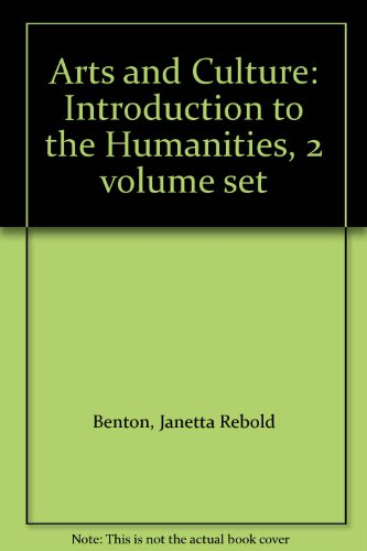 9780131514928: Arts and Culture: Introduction to the Humanities, 2 volume set