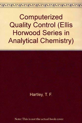 9780131516144: Computerized Quality Control (Ellis Horwood Series in Analytical Chemistry)