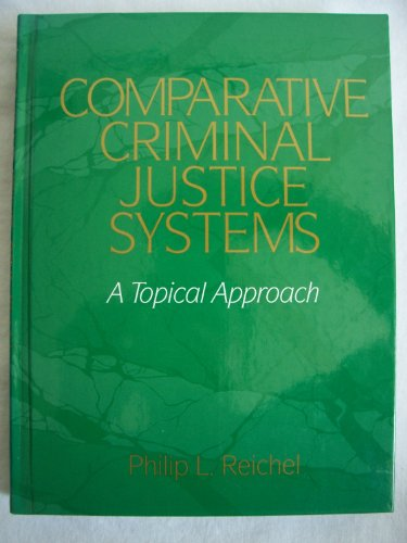 9780131519374: Comparative Criminal Justice Systems: A Topical Approach