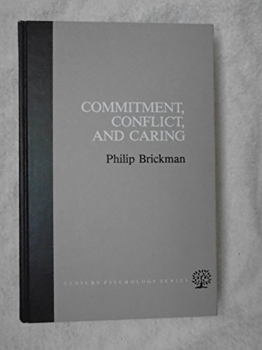 9780131522664: Commitment, Conflict, and Caring (Century Psychology Series)