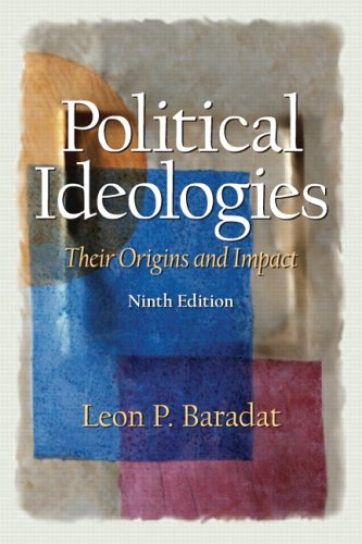 9780131522930: Political Ideologies: Their Origins and Impact (9th Edition)