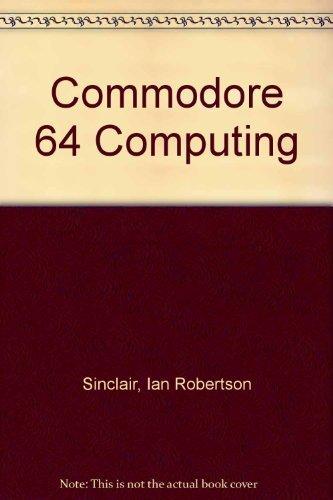 Commodore 64 computing: Ian Robertson Sinclair