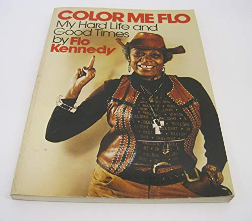 9780131523630: COLOR ME FLO ~ My Hard Life and Good Times
