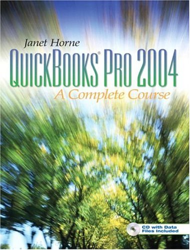 9780131523784: QuickBooks Pro 2004: Complete Course (2nd Edition)