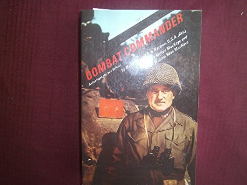 9780131524132: Combat Commander: Autobiography Of A Soldier