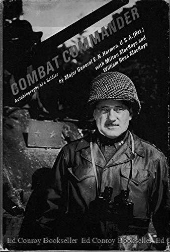 9780131524217: Combat Commander: Autobiography of a Soldier