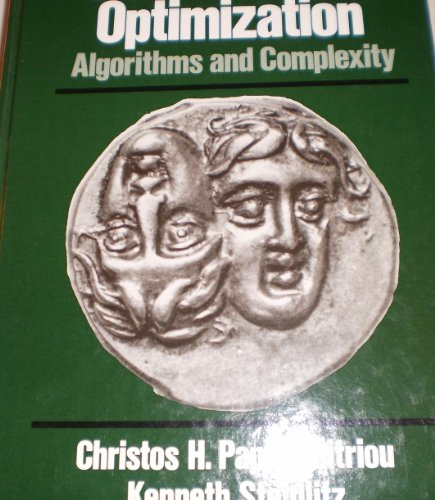 9780131524620: Combinatorial Optimization: Algorithms and Complexity