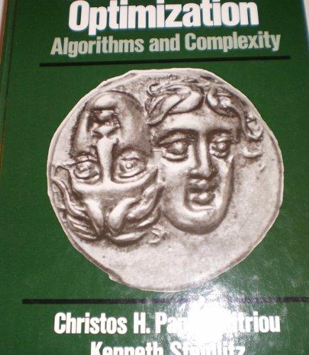 9780131524620: Combinatorial Optimization: Algorithms and Complexity