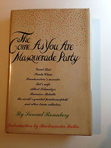 9780131525047: The come as you are masquerade party