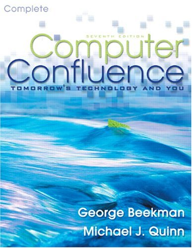 9780131525313: Computer Confluence Complete (7th Edition)