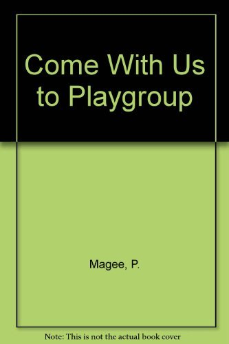 9780131525795: Come With Us to Playgroup