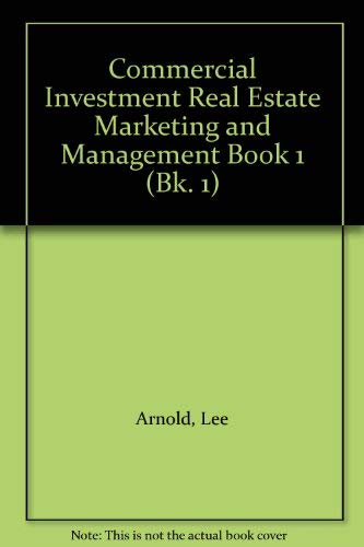Commercial Investment Real Estate Marketing and Management: Arnold, Lee
