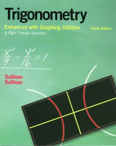 9780131527263: Trigonometry Enhanced with Graphing Utilities (4th Edition)