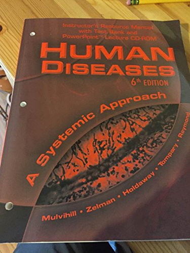 Human Disease a Systematic Approach (Instructor's Resource Manual with Test Bank and PowerPoint...