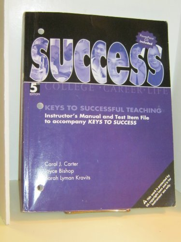 9780131528550: Keys to Successful Teaching (Instructor's Manual and Test item File to Accompany Keys to Success)