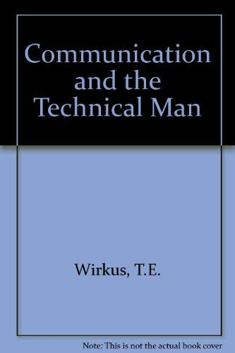 9780131529595: Communication and the technical man