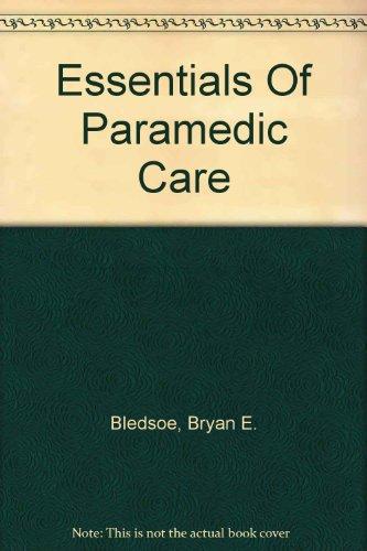 9780131530348: Essentials Of Paramedic Care