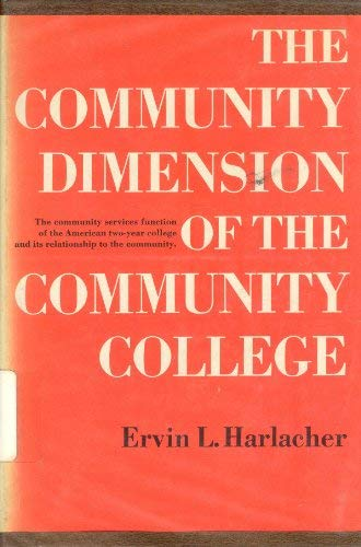 9780131530645: The community dimension of the community college