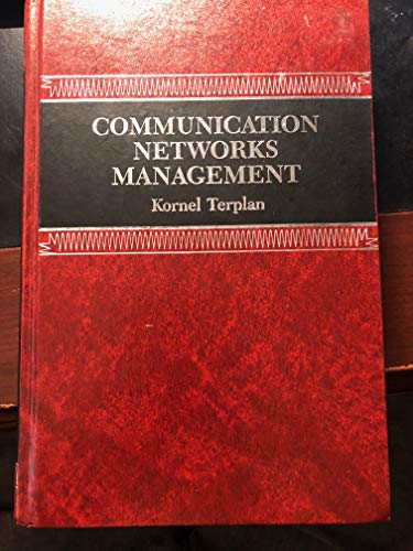 9780131530652: Communication Networks Management: Responsibilities, Instrumentation and Qualifying Experiences