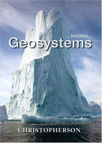 9780131531178: Geosystems: An Introduction to Physical Geography (6th Edition)