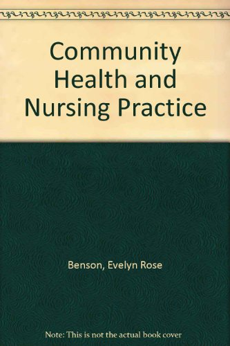 9780131531307: Community Health and Nursing Practice